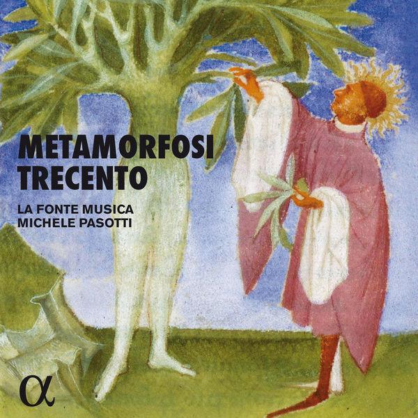 La fonte musica|Metamorfosi Trecento