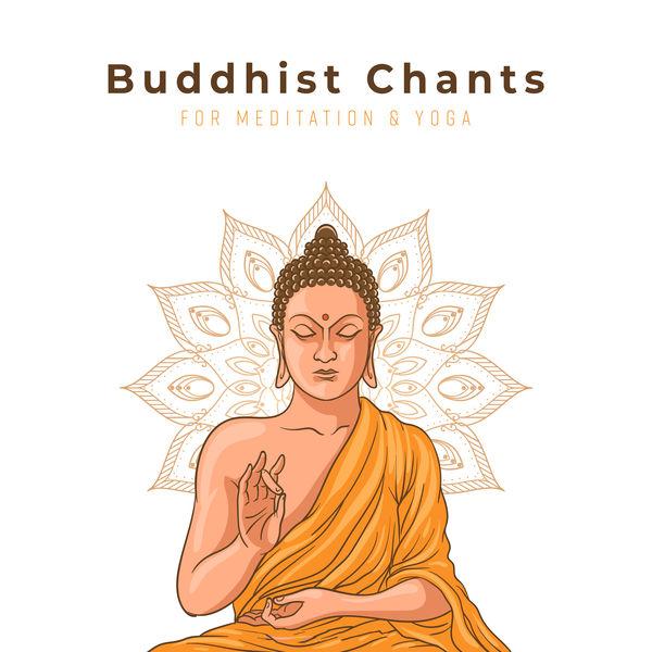 Buddha Lounge - Buddhist Chants for Meditation & Yoga