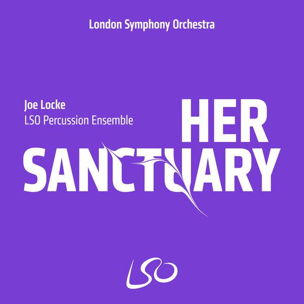 LSO Percussion Ensemble - Locke: Her Sanctuary