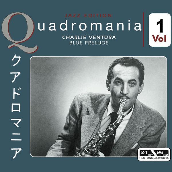 Charlie Ventura - Blue Prelude Vol 1