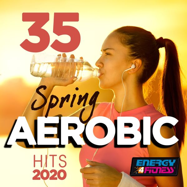 Various Artists - 35 Spring Aerobic Hits 2020 (35 Tracks For Fitness & Workout - 135 Bpm / 32 Count)