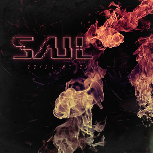 Saul - Trial By Fire