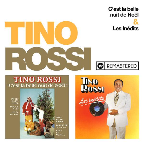 Tino Rossi - C'est la belle nuit de Noël / Les inédits (Remasterisé en 2018)