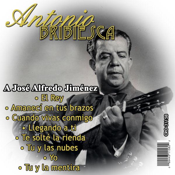 Antonio Bribiesca - Interpreta a Jose Alfredo