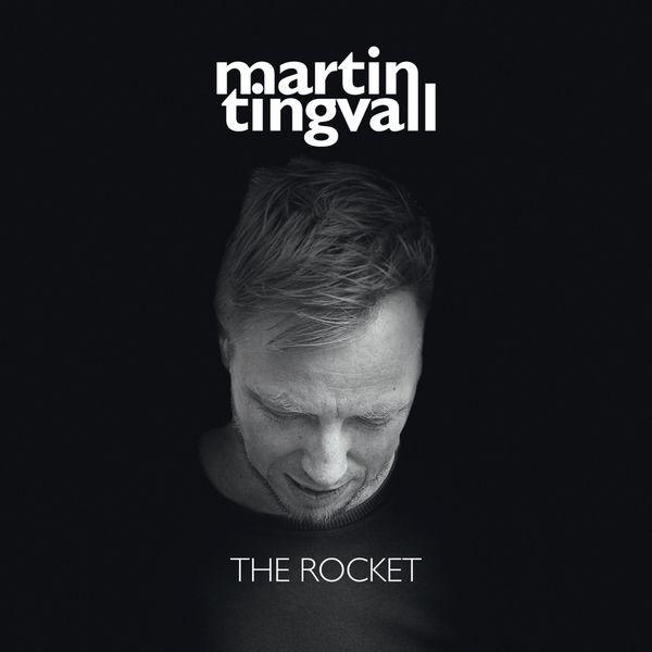Martin Tingvall - The Rocket