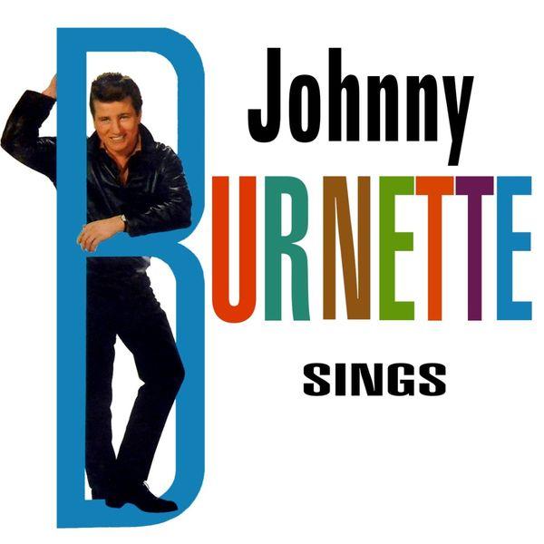 Johnny Burnette - Johnny Burnette Sings