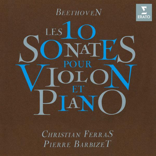 Christian Ferras - Beethoven: L'intégrale des 10 sonates pour violon et piano