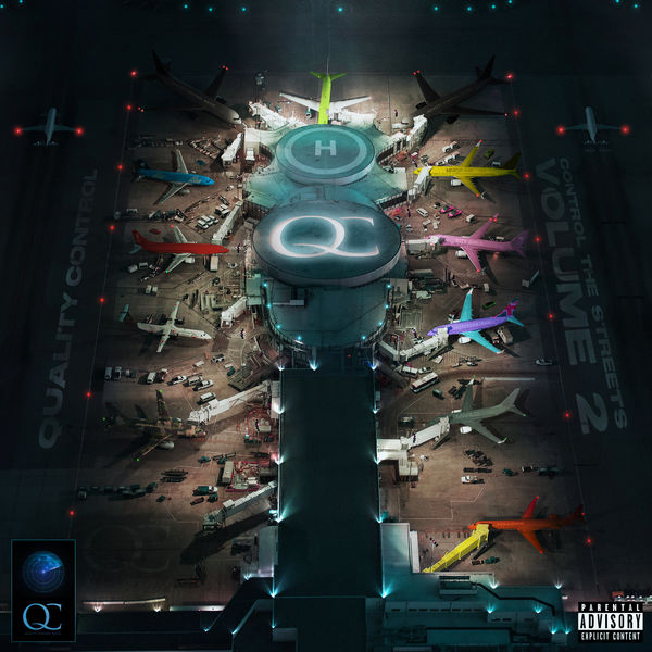 Quality Control - Quality Control: Control The Streets Volume 2