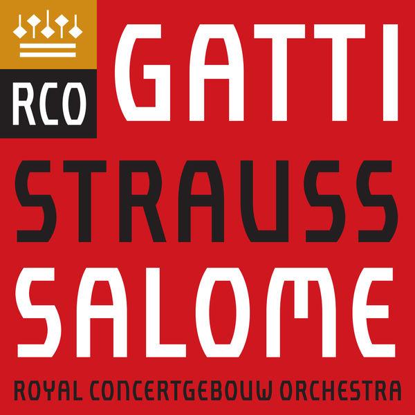 Royal Concertgebouw Orchestra - Richard Strauss: Salome