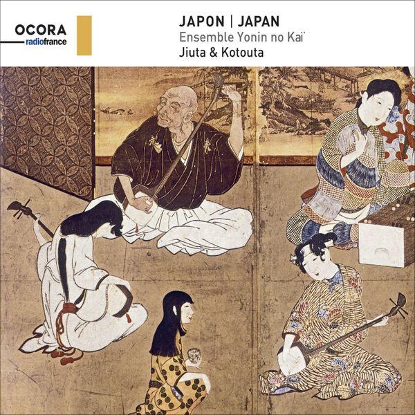 Various Artists - Japon (Ensemble Yonin no Kaï - Jiuta & Kotouta)