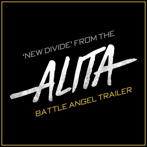 """The Blue Notes - New Divide (From the """"Alita: Battle Angel"""" Trailer)"""