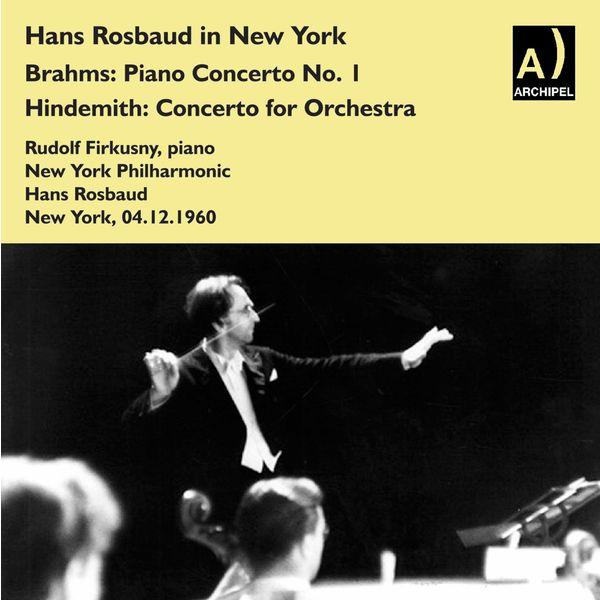 Rudolf Firkusny - Hans Rosbaud live in New York with Rudolf Firkusny, Piano