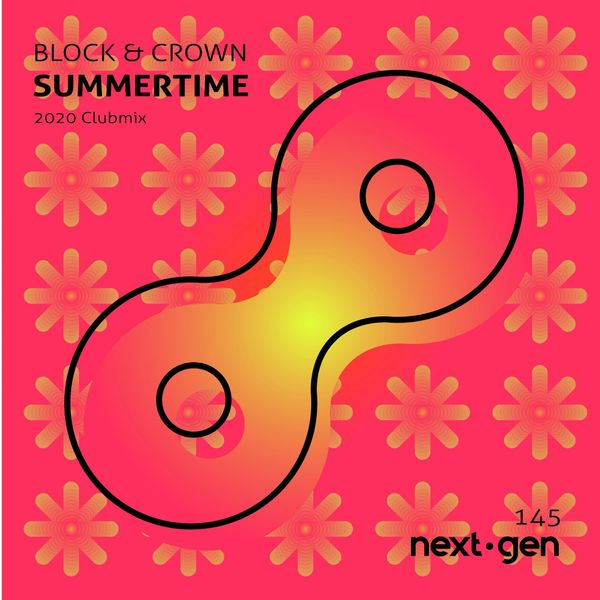 Block & Crown - Summertime (2020 Clubmix)