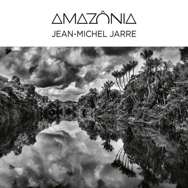 Jean Michel Jarre - Amazônia