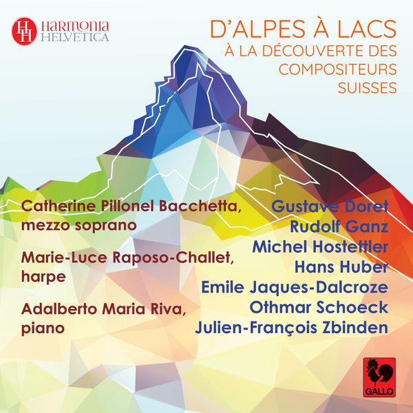 Catherine Pillonel Bacchetta - D'Alpes à lacs, à la découverte des compositeurs suisses