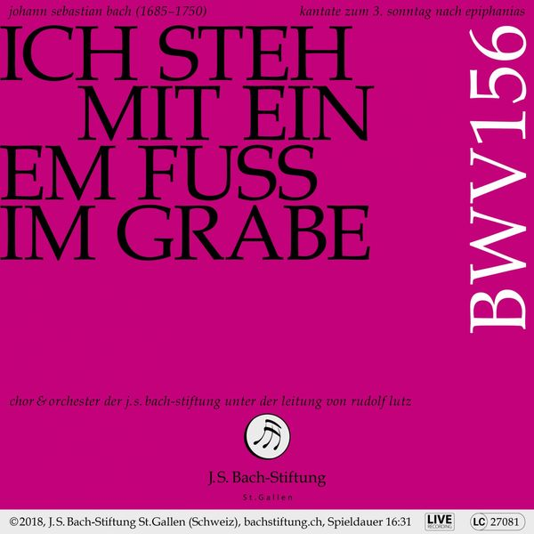 Chor der J.S. Bach-Stiftung - Bachkantate, BWV 156 - Ich steh mit einem Fuß im Grabe