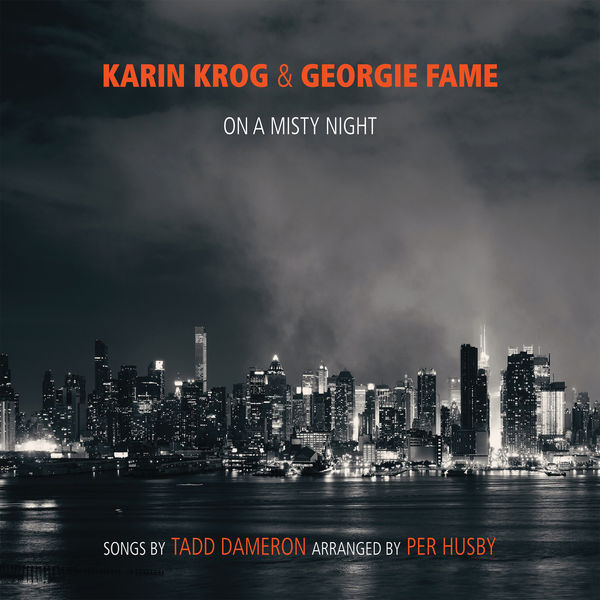 Georgie Fame On a Misty Night: The Songs of Tadd Dameron (arranged by Per Husby)