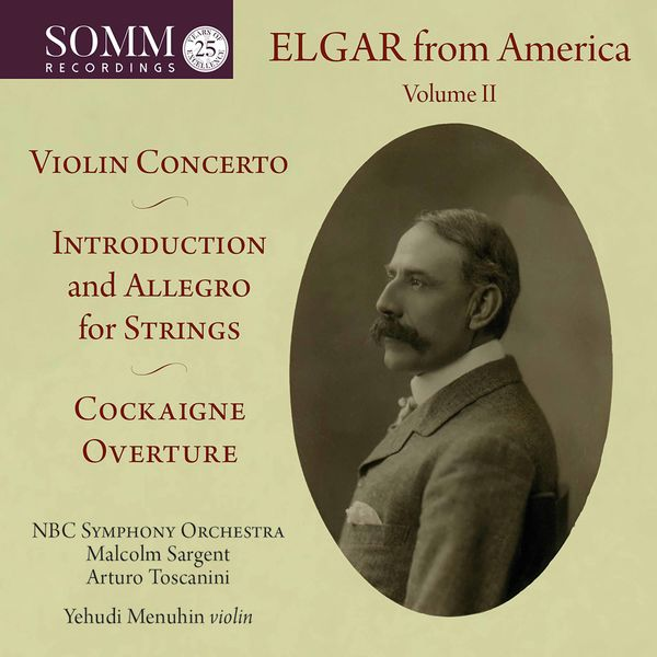 NBC Symphony Orchestra - Elgar from America, Vol. 2