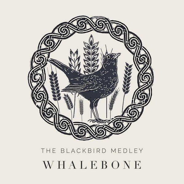 Whalebone - The Blackbird Medley