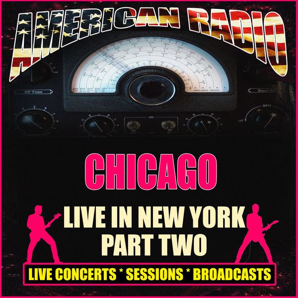 Chicago - Live In New York - Part Two