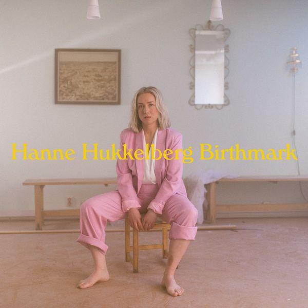 Hanne Hukkelberg|Birthmark
