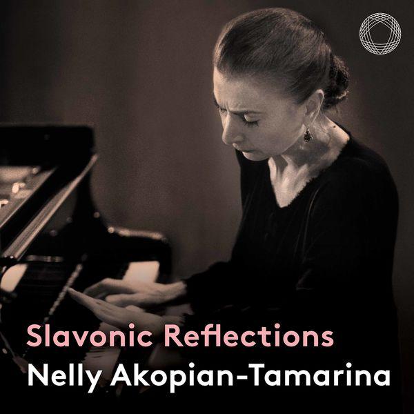 Nelly Akopian-Tamarina - Slavonic Reflections (Live)
