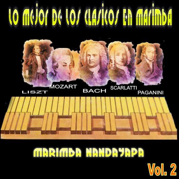 Marimba Nandayapa - Lo Mejor de los Clásicos en Marimba (Vol. 2)