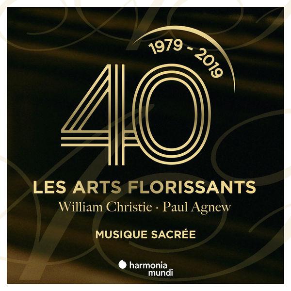 Les Arts Florissants - Les Arts Florissants: Sacred Music
