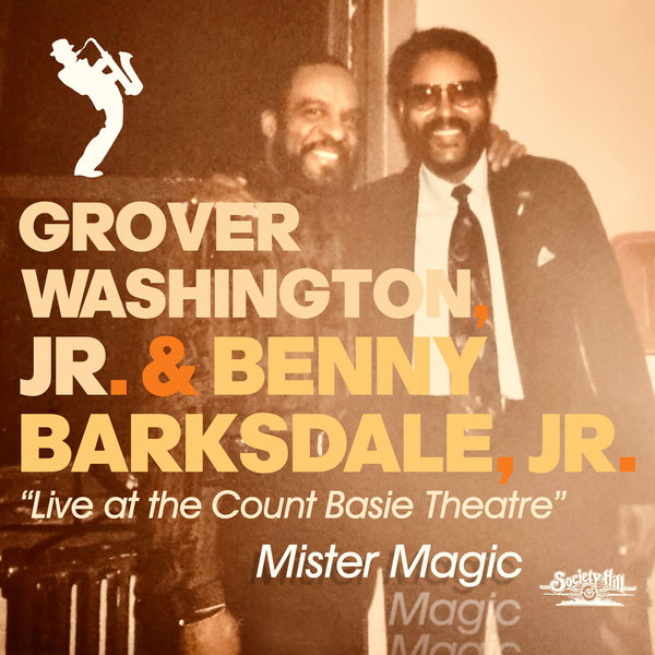 Grover Washington Jr. - Mister Magic - Live at the Count Basie Theatre