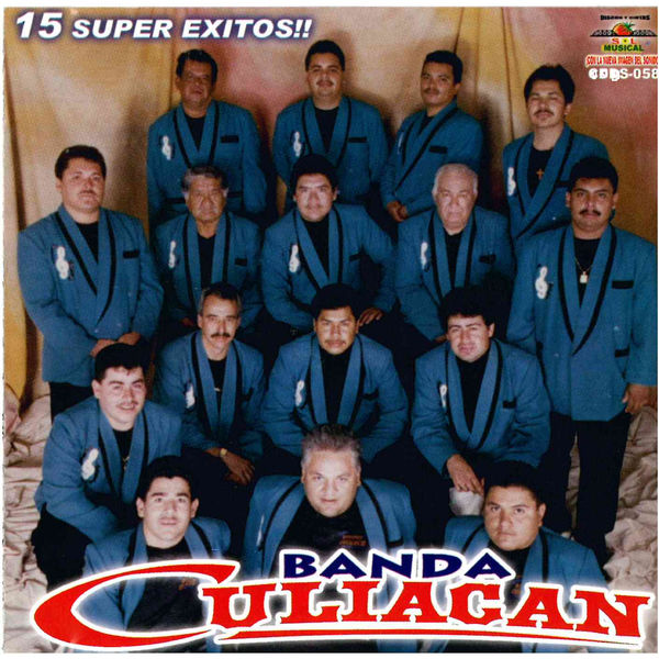 Banda Culiacán - 15 Super Exitos
