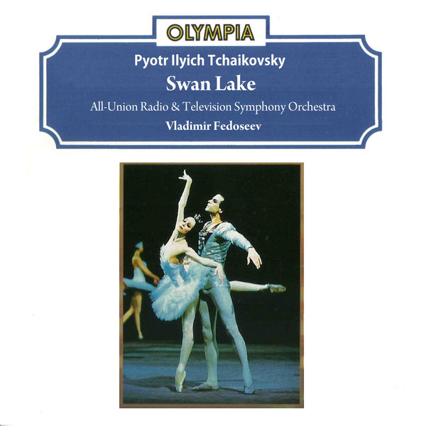 All-Union Radio & Television Symphony Orchestra - Tchaikovsky: Swan Lake, Op. 20