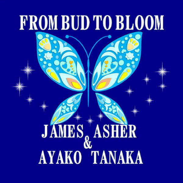 James Asher - From Bud to Bloom