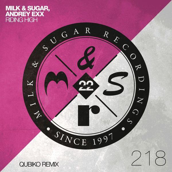 Milk & Sugar|Riding High  (Qubiko Extended Remix)