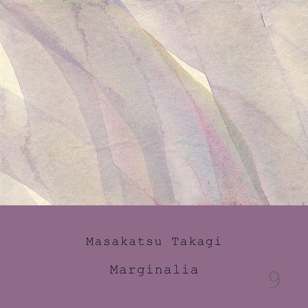 Takagi Masakatsu - Marginalia #9