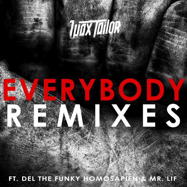 Wax Tailor - Everybody Remixes