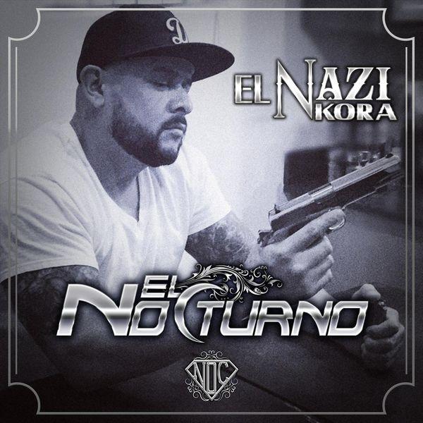 El Nocturno - El Nazi Kora