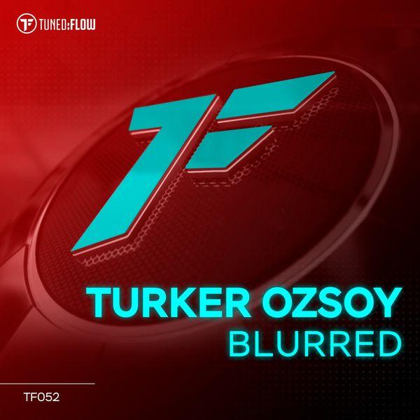 Turker Ozsoy - Blurred