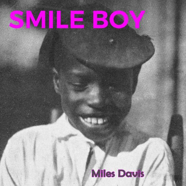Miles Davis - Smile Boy