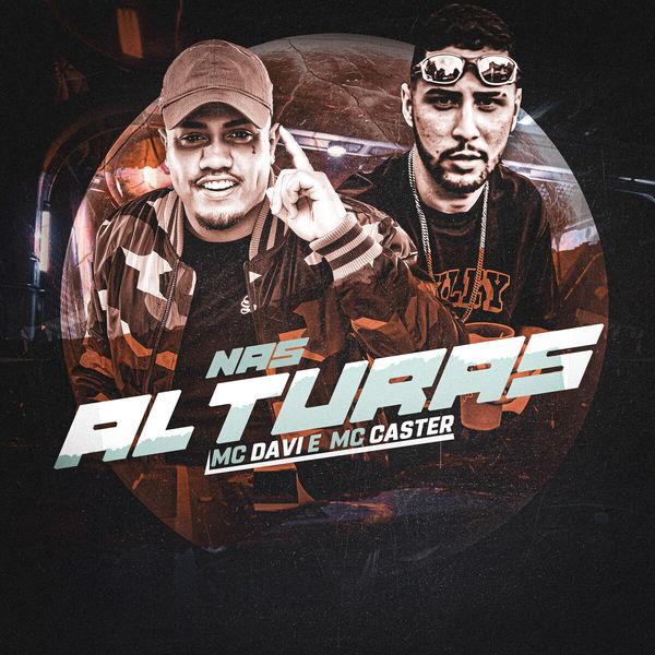 MC Davi - Nas Alturas