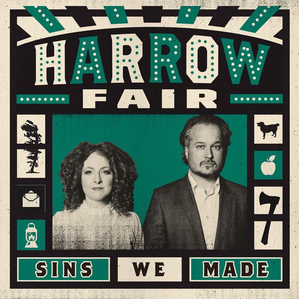 Harrow Fair - Sins We Made
