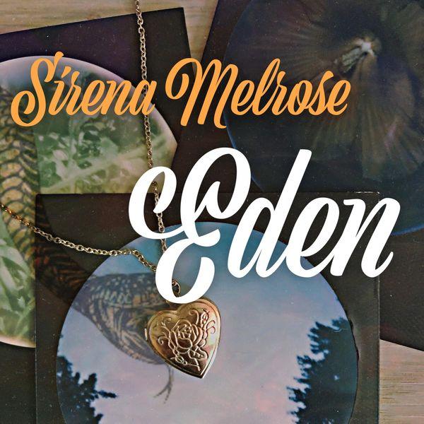 Sirena Melrose - Eden