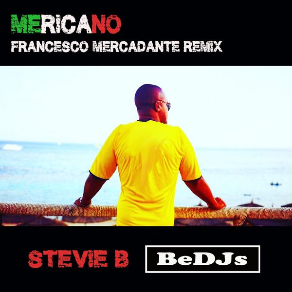 Stevie B - Mericano (Francesco Mercadante Remix)