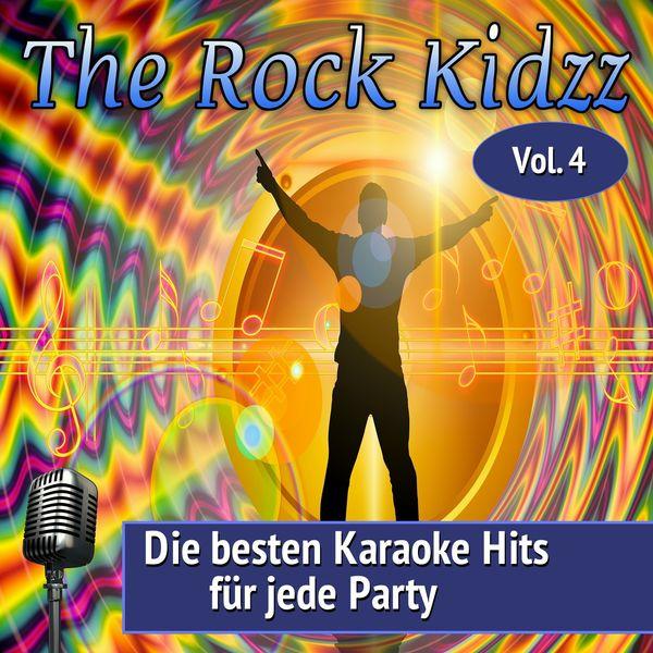 The Rock Kidzz - Die besten Karaoke Hits für jede Party, Vol. 4