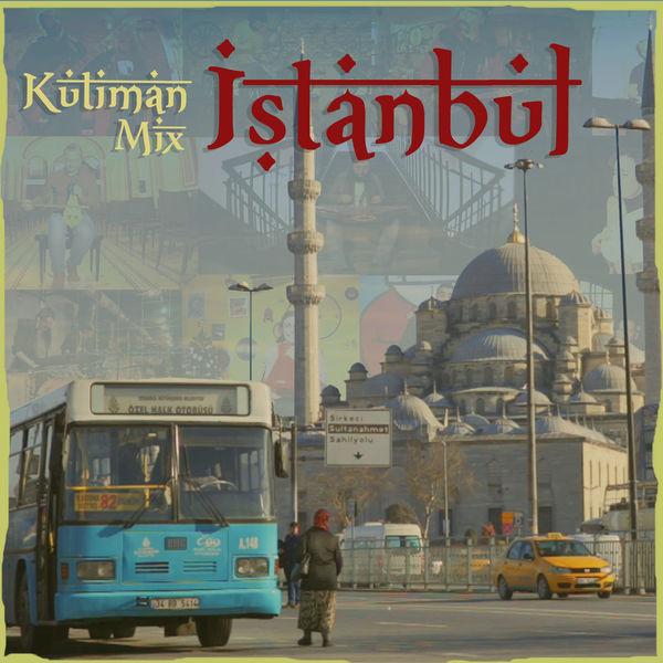 Kutiman - Mix Istanbul