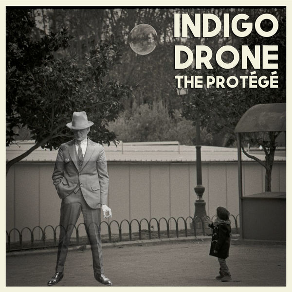 Indigo Drone - The Protégé