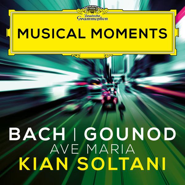 Kian Soltani - J.S. Bach, Gounod: Ave Maria