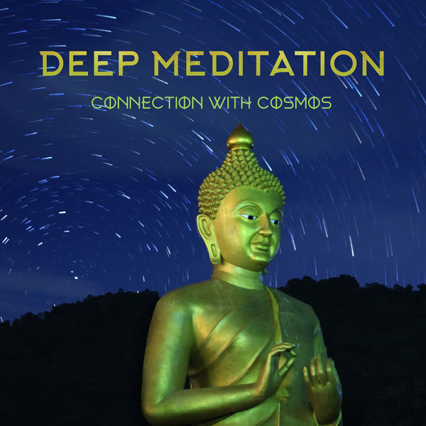 Chakra Healing Music Academy - Deep Meditation Connection with Cosmos: 2020 Deepest Cosmic New Age Music Selection for Spiritual Meditation Harmony Between Body & Soul, Yoga Training and Contemplation About Sense of Your Life
