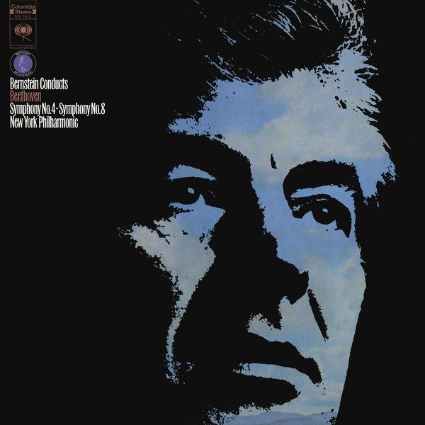 Leonard Bernstein - Beethoven: Symphony No. 4 in B-Flat Major, Op. 60 & Symphony No. 8 in F Major, Op. 93 (Remastered)