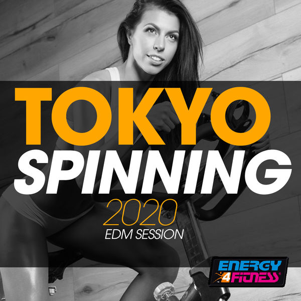 Various Artists - Tokyo Spinning 2020 EDM Session