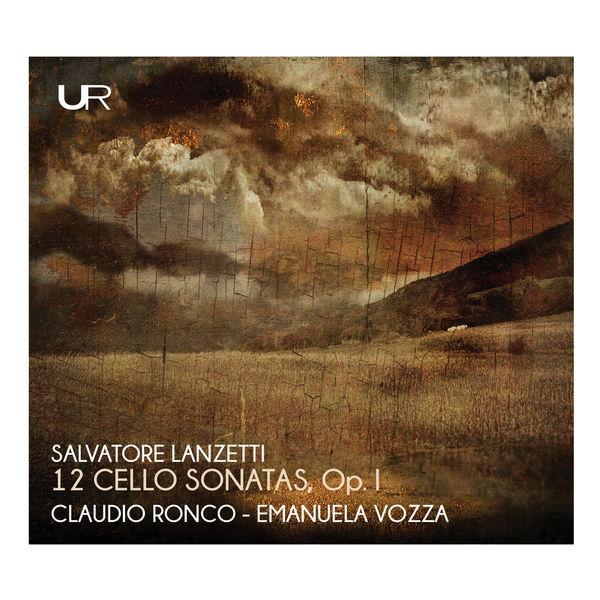 Claudio Ronco - Lanzetti: Cello Sonatas